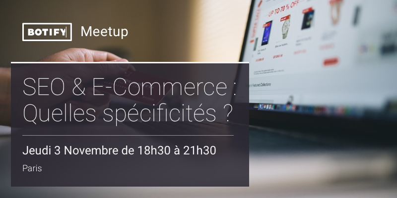 Botify E-Commerce SEO Meet-Up